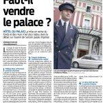Faut-il vendre le palace ? 28/08/2017